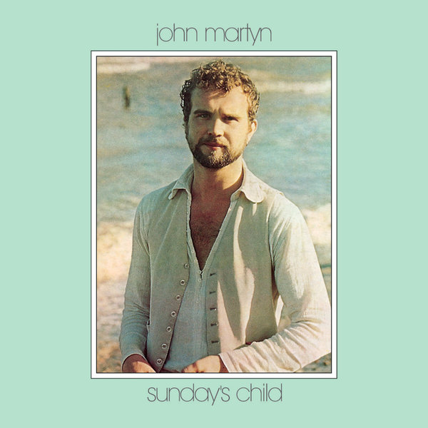 John Martyn John Martyn - Sunday's Child