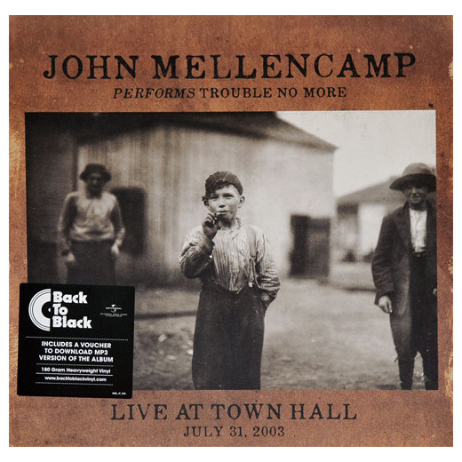 John Mellencamp John Mellencamp - Performs Trouble No More Live At Town Hall