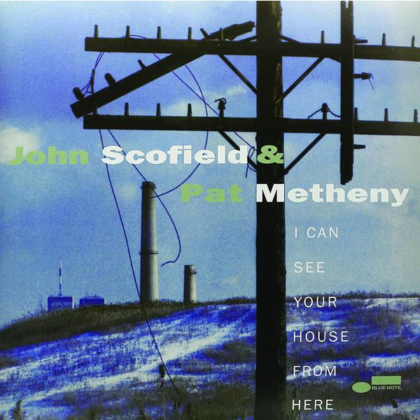 John Scofield Scofield, Pat Metheny - I Can See Your House From Here (2 LP)