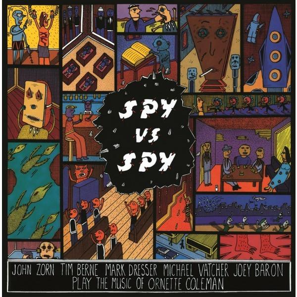 John Zorn John Zorn - Spy Vs. Spy - Music Of Ornette Coleman ornette coleman ornette coleman at the golden circle stockholm vol 1 180 gr