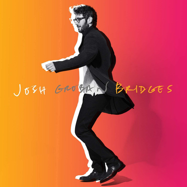 Josh Groban Josh Groban - Bridges leon bridges köln