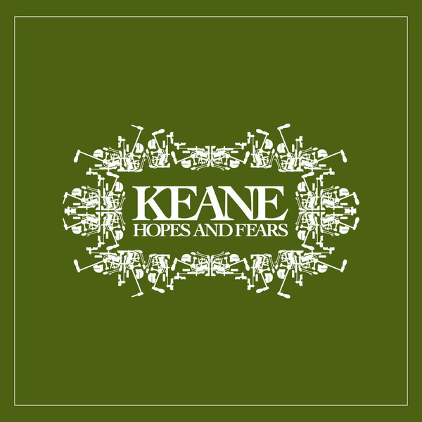 KEANE KEANE - Hopes And Fears tears for fears tears for fears the hurting