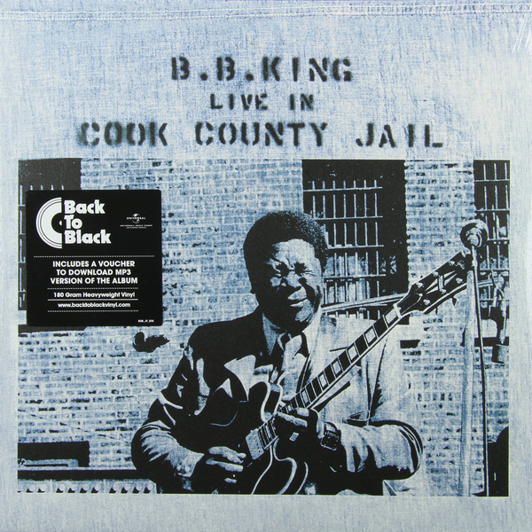 B.b. King B.b. King - Live In Cook County Jail