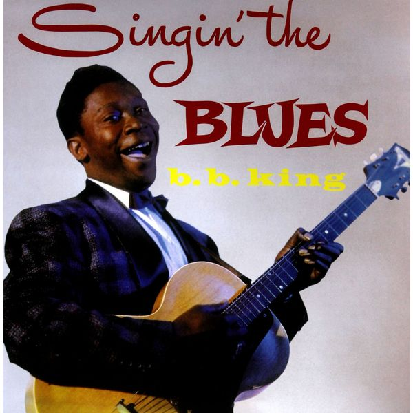 B.b. King B.b. King - Singin' The Blues b b king b b king the king of the blues