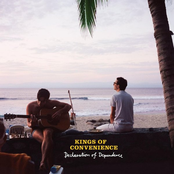 Kings Of Convenience Kings Of Convenience - Declaration Of Dependence morgan rice a march of kings