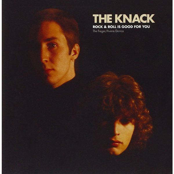 KNACK - Rock Roll Is Good For You