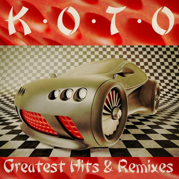 KOTO KOTO - Greatest Hits Remixes koto koto the 12 mixes