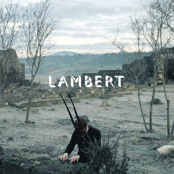 Lambert Lambert - Lambert lambert lambert lost tapes