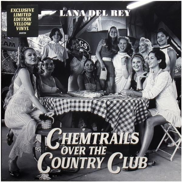 Lana Del Rey - Chemtrails Over The Country Club (colour)