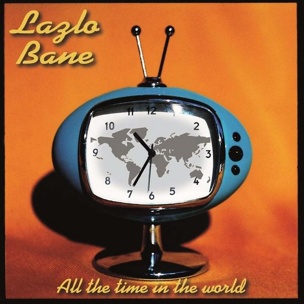 Lazlo Bane Lazlo Bane - All The Time In The World (limited, Colour)