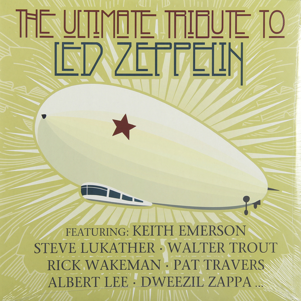 Led Zeppelin Led Zeppelin - Ultimate Tribute To Led Zeppelin led zeppelin led zeppelin mothership the very best of led zeppelin 4lp