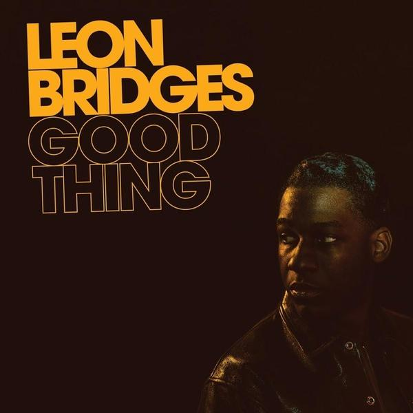Leon Bridges Leon Bridges - Good Thing (180 Gr)