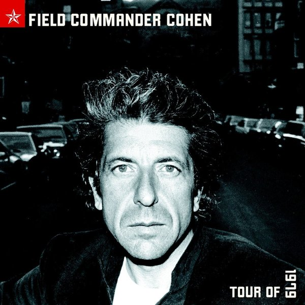Leonard Cohen Leonard Cohen - Field Commander Cohen: Tour Of 1979 (2 Lp, 180 Gr) tony cohen свитер