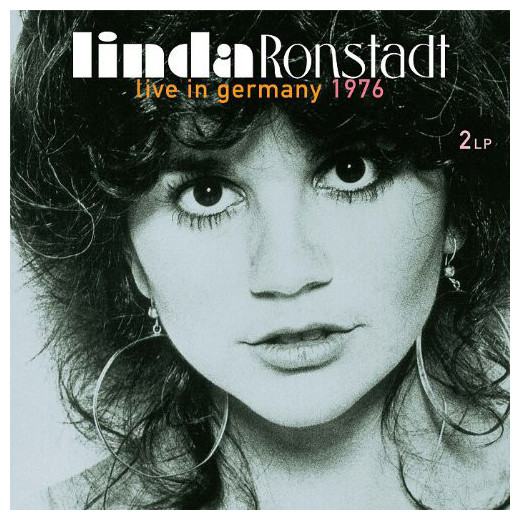 Linda Ronstadt Linda Ronstadt - Live In Germany 1976 (2 Lp, 180 Gr) procol harum procol harum in concert 2 lp 180 gr