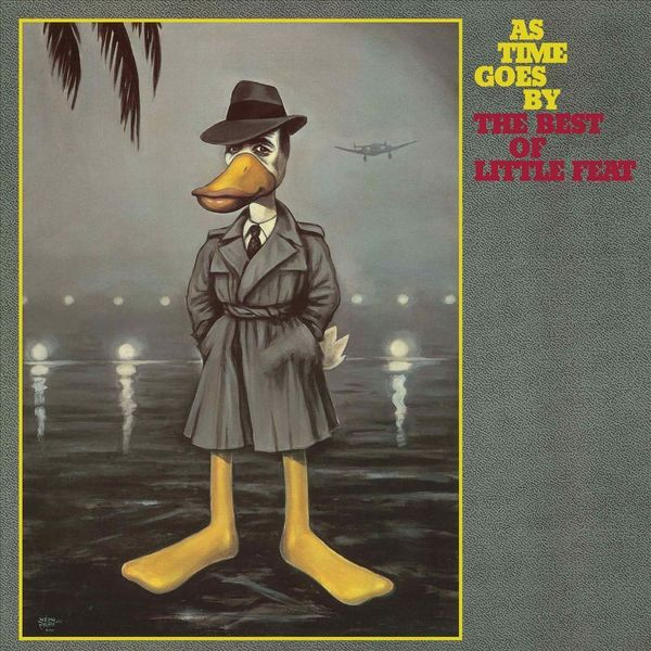 Little Feat Little Feat - As Time Goes By: The Very Best Of Little Feat maisy goes by plane