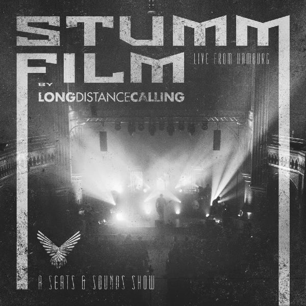 Long Distance Calling - Stummfilm Live From Hamburg (a Seats Sounds Show) (3 LP)