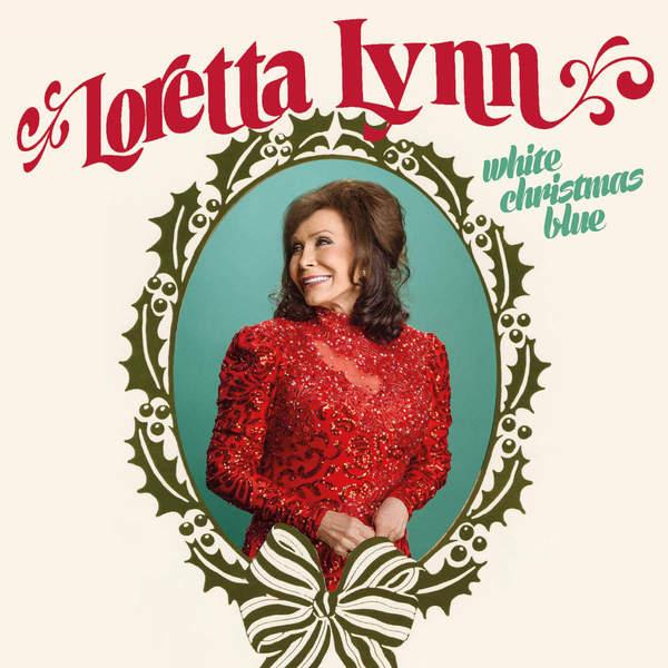 цена Loretta Lynn Loretta Lynn - White Christmas Blue