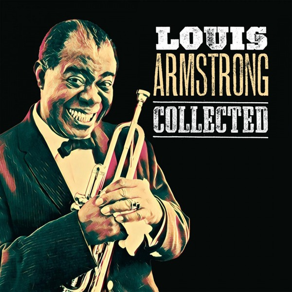 Louis Armstrong Louis Armstrong - Collected (2 LP) louis will white 3m