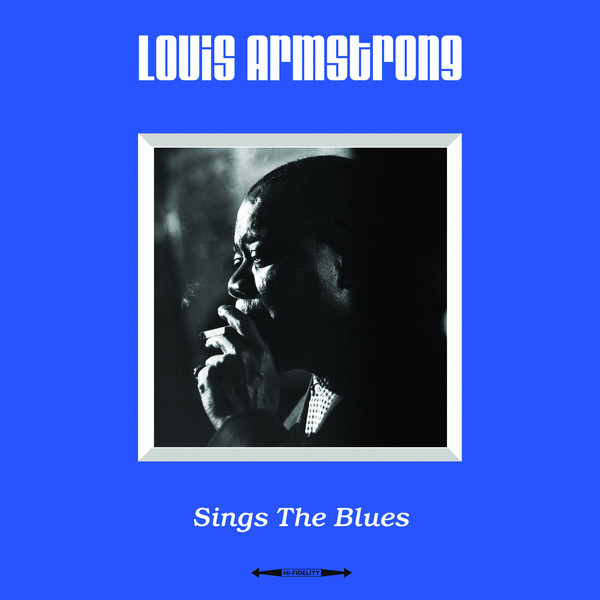 цена на Louis Armstrong Louis Armstrong - Sings The Blues