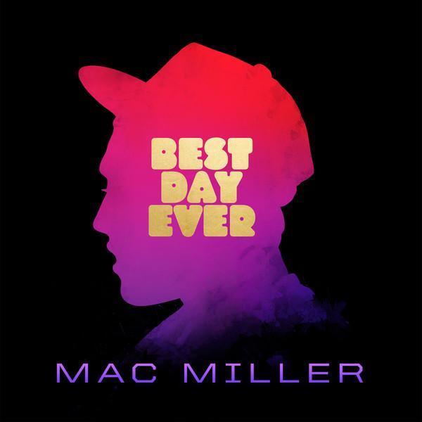 Mac Miller - Best Day Ever (2 LP)