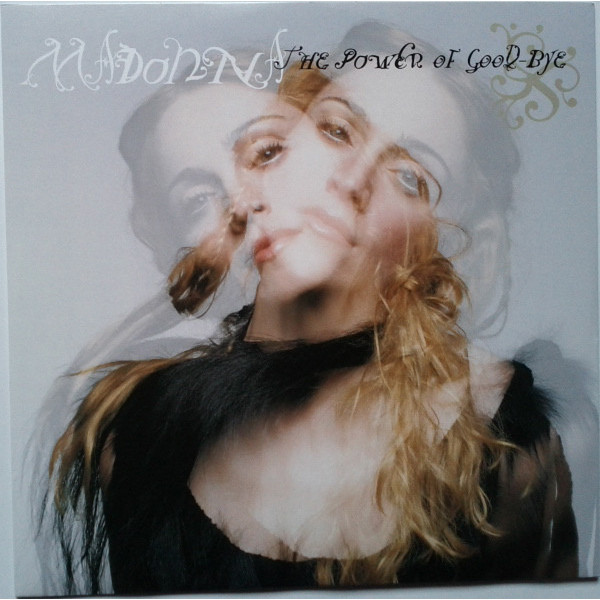 Madonna Madonna - The Power Of Good-bye the good mother