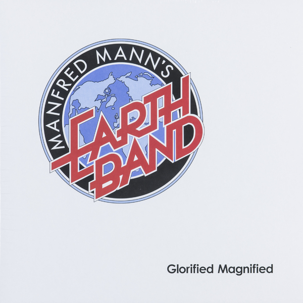 Manfred Mann's Earth Band Manfred Mann's Earth Band - Glorified Magnified фото