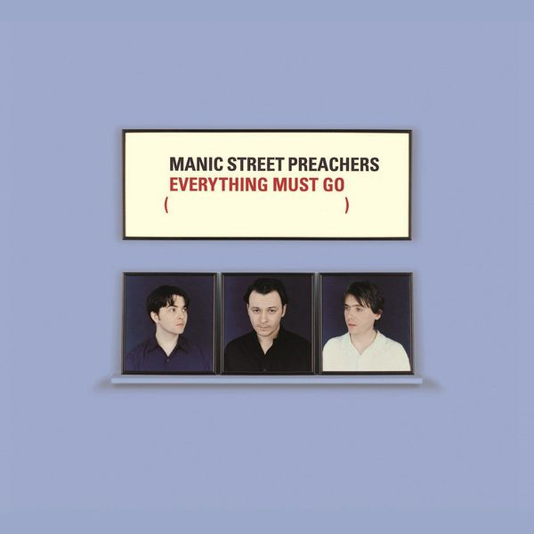 Manic Street Preachers Manic Street Preachers - Everything Must Go manic street preachers manic street preachers the profile 2 cd