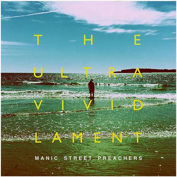 Manic Street Preachers Manic Street Preachers - The Ultra Vivid Lament (180 Gr) виниловая пластинка manic street preachers gold against the soul 0194397336115