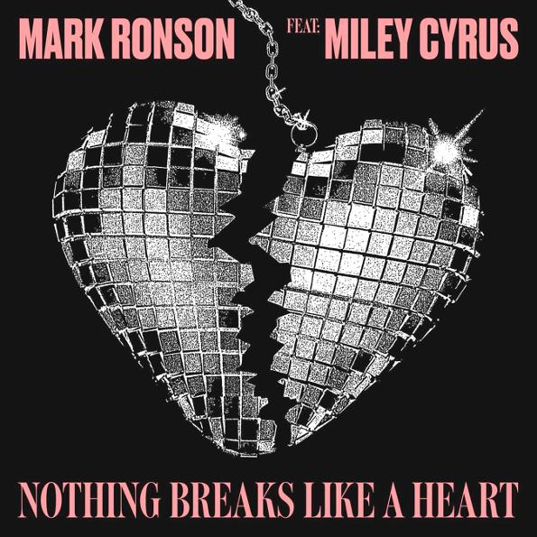 Mark Ronson Miley Cyrus - Nothing Breaks Like A Heart (limited)