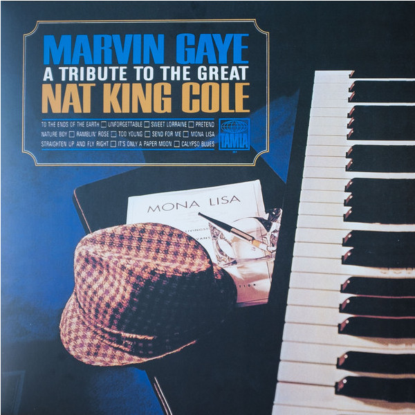 Marvin Gaye Marvin Gaye - A Tribute To The Great Nat King Cole nat king cole nat king cole the platinum collection 3 lp