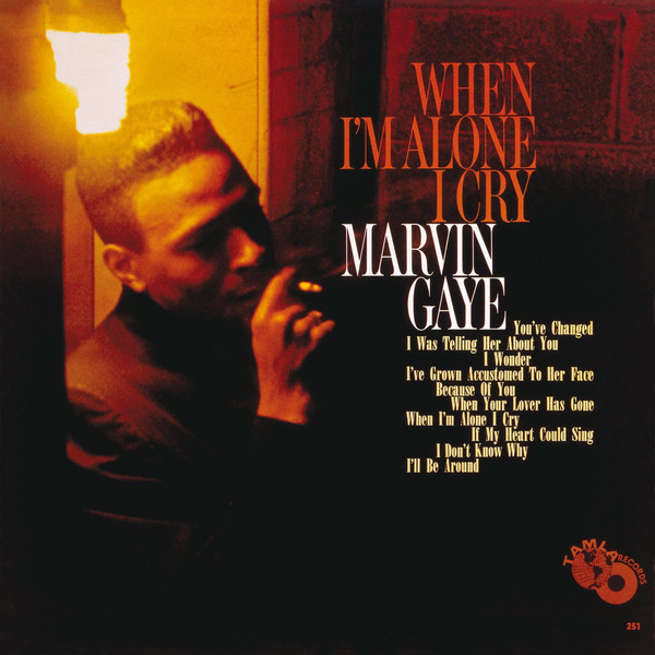 Marvin Gaye Marvin Gaye - When I'm Alone I Cry марвин гэй marvin gaye m p g lp