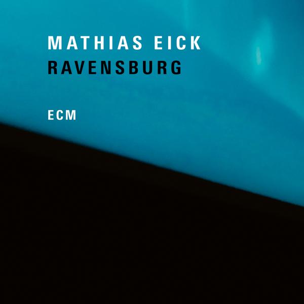 Mathias Eick Mathias Eick - Ravensburg (180 Gr)