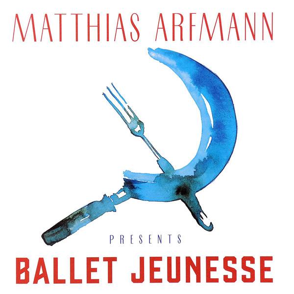 Matthias Arfmann Matthias Arfmann - Ballet Jeunesse (2 LP) matthias schweighöfer erfurt