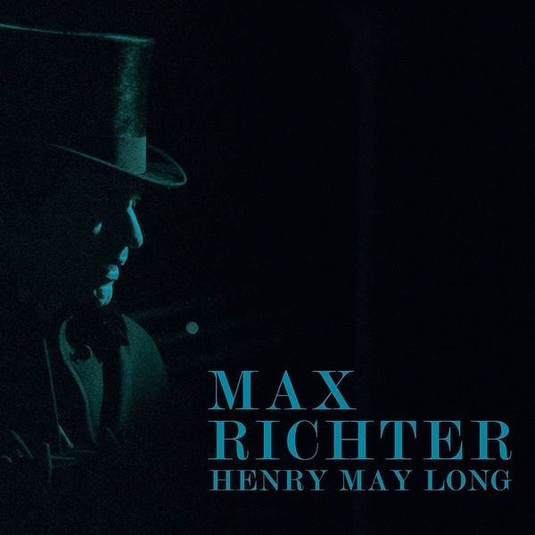 Max Richter Max Richter - Henry May Long max richter max richter sleep remixed