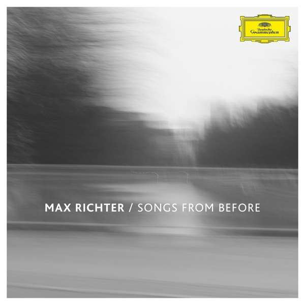 Max Richter Max Richter - Songs From Before max richter max richter sleep remixed
