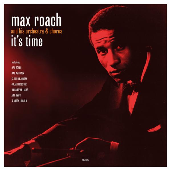 Max Roach - Its Time (180 Gr)