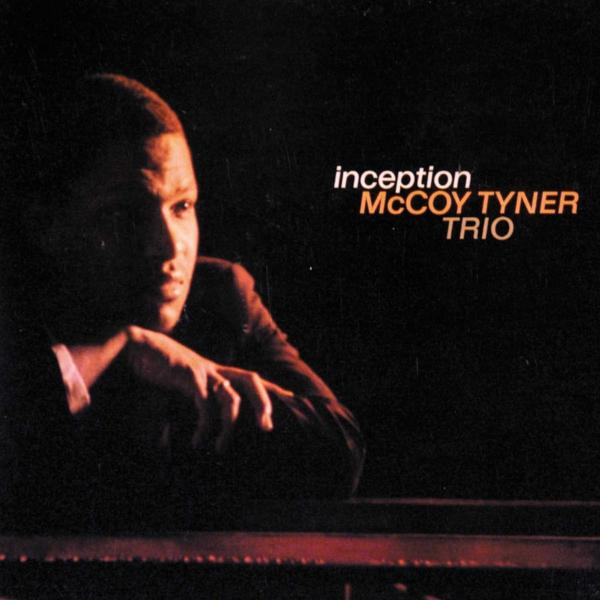 Mccoy Tyner Mccoy Tyner - Inception mccoy tyner mccoy tyner inception