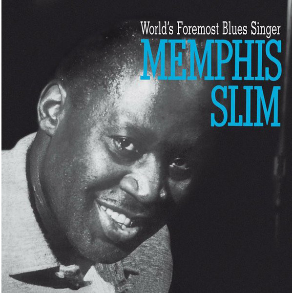 Memphis Slim Memphis Slim - World's Foremost Blues Singer