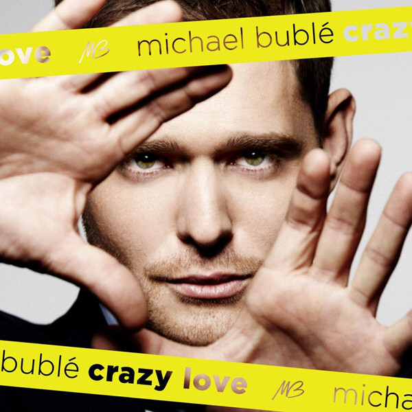купить Michael Buble Michael Buble - Crazy Love