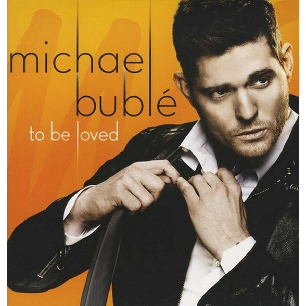 Michael Buble Michael Buble - To Be Loved майкл бубле michael buble caught in the act cd dvd