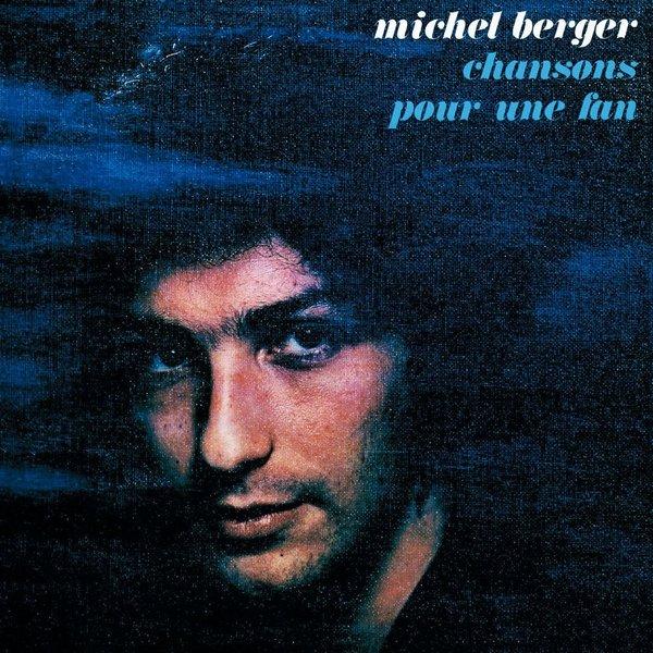 Michel Berger Michel Berger - Chanson Pour Une Fan (180 Gr)