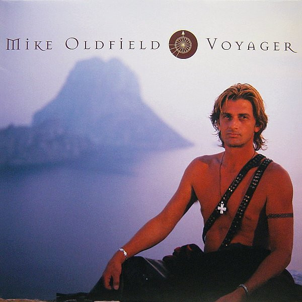 Mike Oldfield Mike Oldfield - Voyager mike oldfield mike oldfield the songs of distant earth