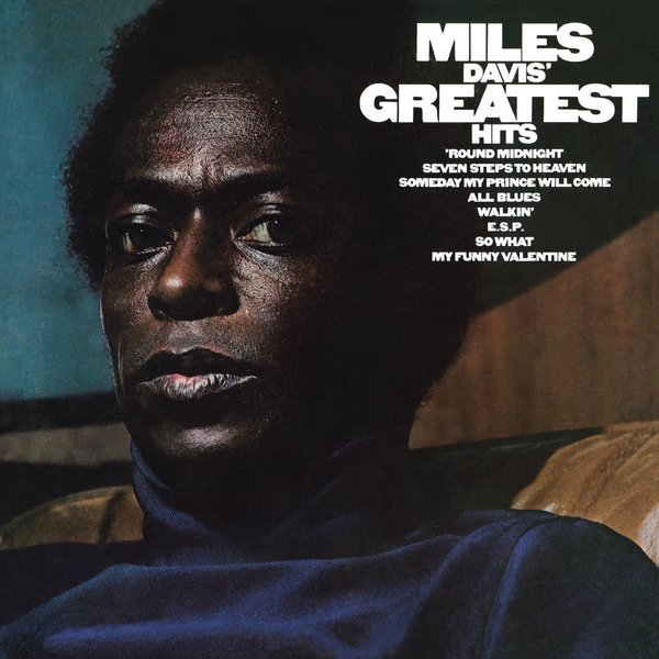 Miles Davis Miles Davis - Greatest Hits (1969) miles davis robert glasper miles davis robert glasper everything s beautiful