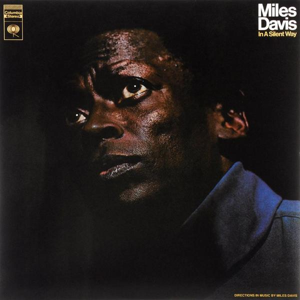 Miles Davis - In A Silent Way (reissue, Colour)