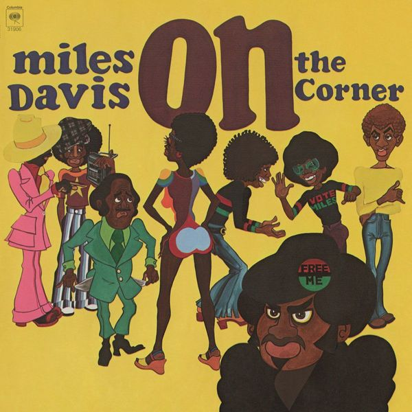 Miles Davis Miles Davis - On The Corner miles davis robert glasper miles davis robert glasper everything s beautiful