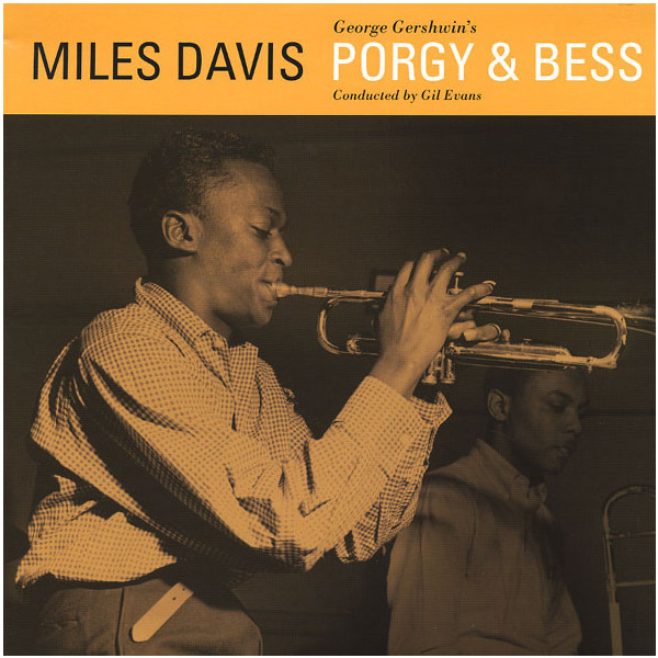 Miles Davis Miles Davis - Porgy Bess miles davis robert glasper miles davis robert glasper everything s beautiful