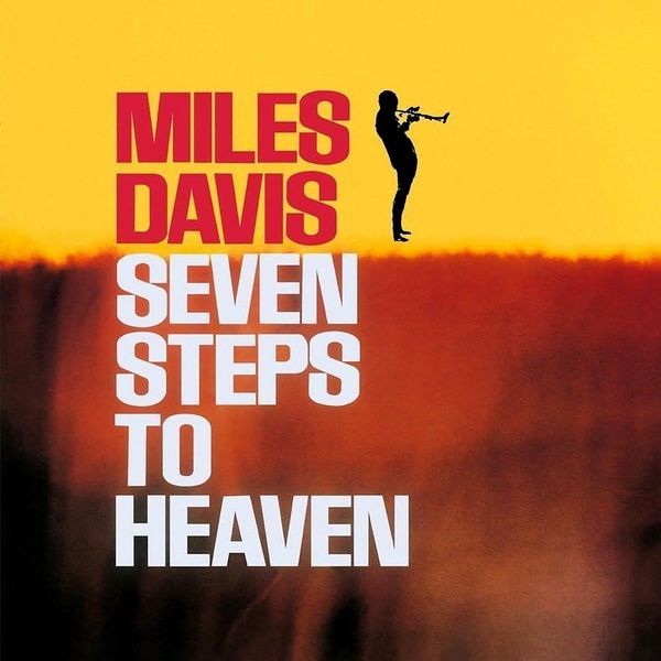 Miles Davis Miles Davis - Seven Steps To Heaven miles davis robert glasper miles davis robert glasper everything s beautiful