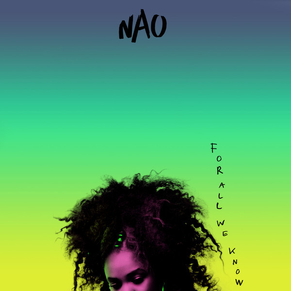 NAO NAO - For All We Know (2 LP) nao nao for all we know 2 lp