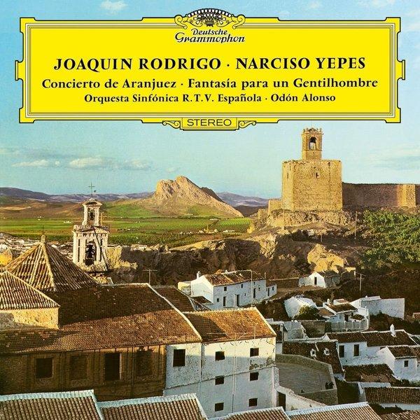 Rodrigo RodrigoNarciso Yepes - : Concierto De Aranjuez; Fantasia rodrigo rodrigonarciso yepes concierto de aranjuez fantasia