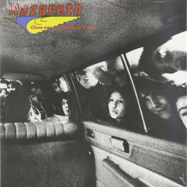 Nazareth Nazareth - Close Enough For Rock'n'roll nazareth nazareth exercises